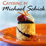 Catering by Michael Schick